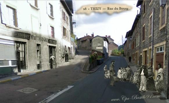 Thizy - 100 ans après l'édition de la carte postale - Cliquez sur la carte pour l'agrandir et en voir tous les détails