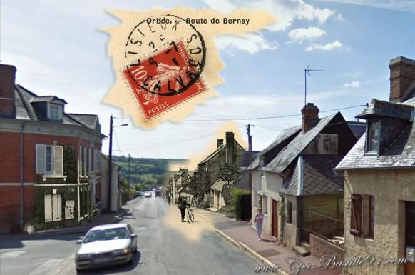 Orbec - Route de Bernay - d'Hier à aujourd'hui
