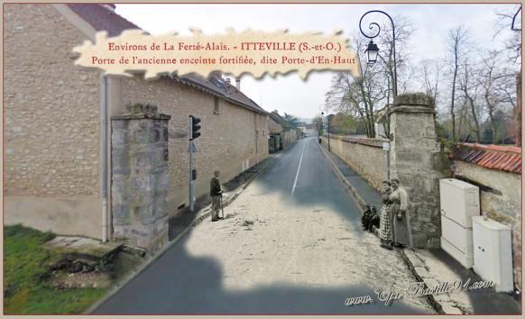 Itteville-la porte de l'ancienne enceinte-d'hier et Aujourd'hui