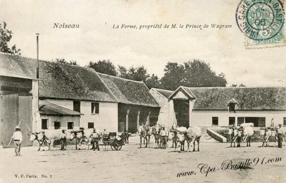 Noiseau - La Ferme - Propriété de M. Le Prince de Wagram