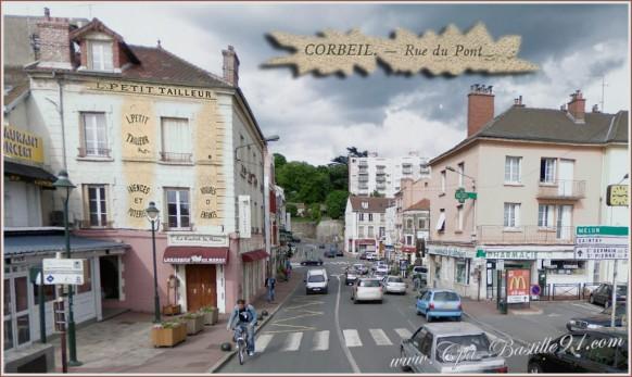 Corbeil-la-rue-du-pont-dhier-à-Aujourdhu
