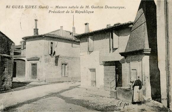 Maison natale de Monsieur Gaston Doumergue à Aigues vives - Président de la république