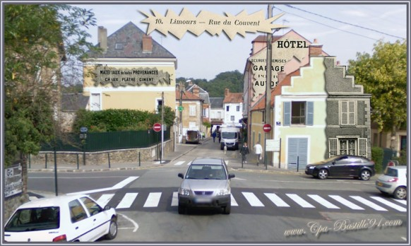 Limours-la rue du couvent d'hier à Aujourd'hui
