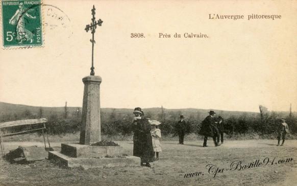 Carte Postale Ancienne- l'Auvergne pittoresque prés du Calvaire