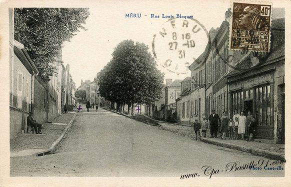 Carte postale ancienne de Méru - La rue louis Bloquet d'hier à Aujourd'hui