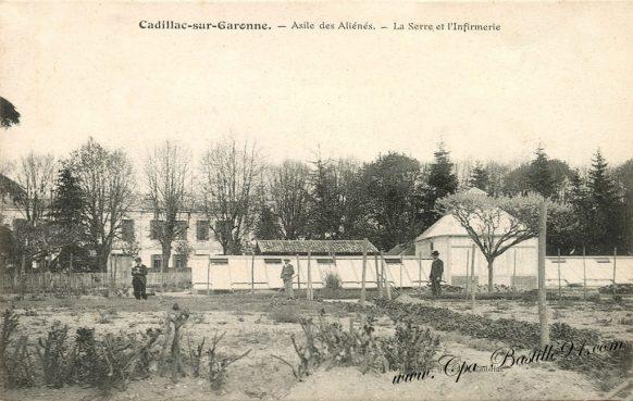 Carte Postale Ancienne - Cadillac sur Garonne - Allée des Aliénés - La serre et l'infirmerie