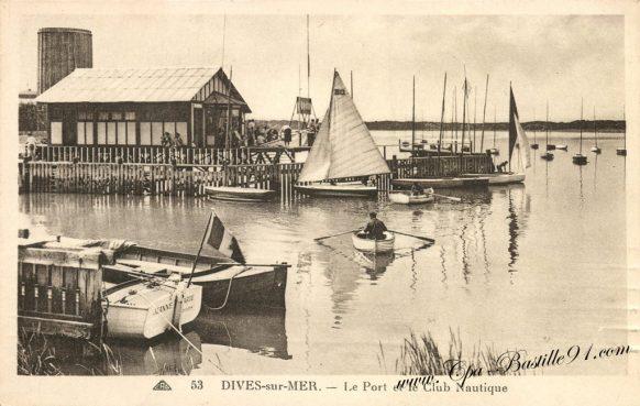 Carte Postale Ancienne - Dives sur mer - Le Port et le club Nautique