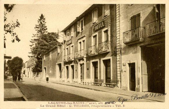 CPA de Lacaune-les-bains - Le Grand Hôtel - C.Theron propriétaire
