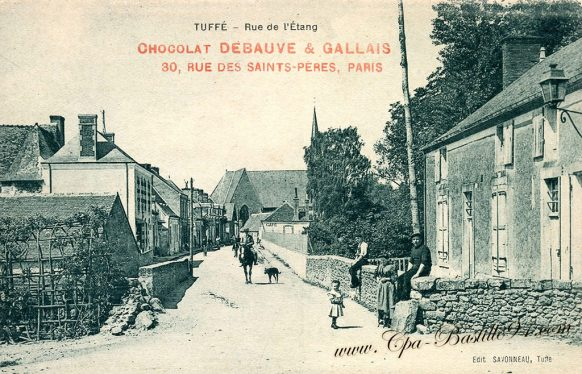 Carte Postale Ancienne de Tuffé Rue de l'étang - Chocolat Debauve et Gallais