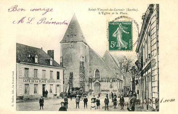 Cartes Postales Anciennes de Saint-Vincent du Lorouër - L'église et la Place