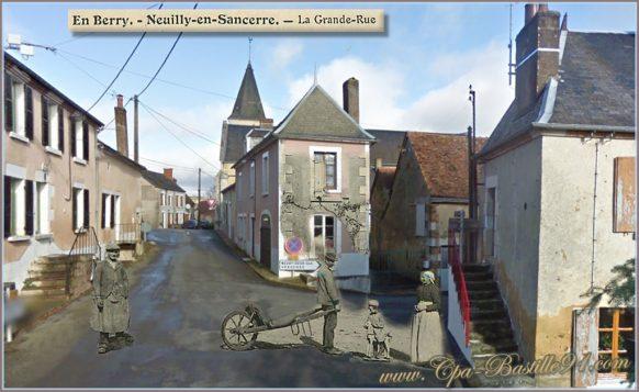 Neuilly en sancerre la grande rue d'hier à aujourd'hui